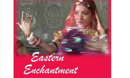 Eastern Enchantment…