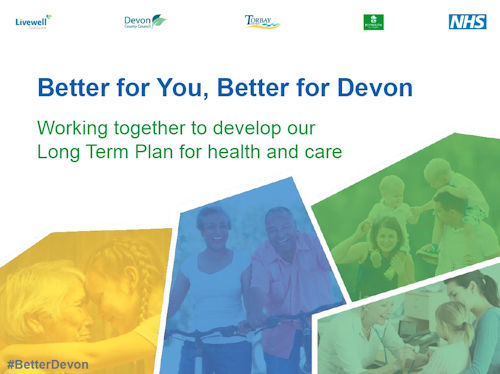 Better for You, Better for Devon NHS
